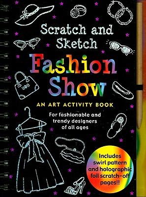 Fashion Show Scratch and Sketch By Zschock, Heather/ Zschock, Martha (ILT)
